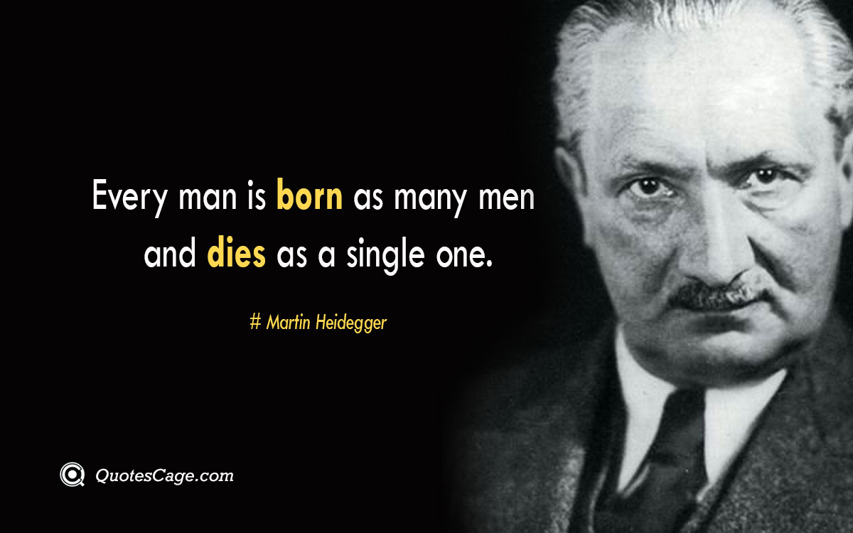 Every man is born as many men and dies as a single one.