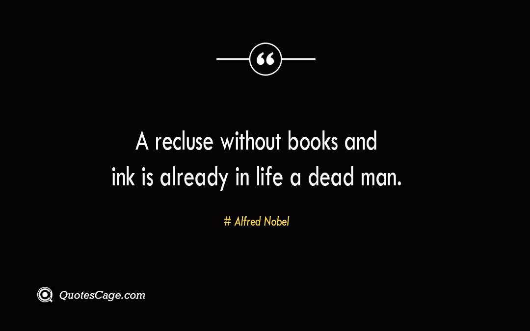 A recluse without books and