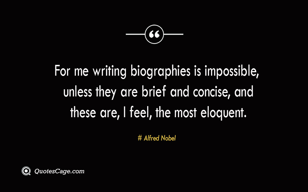 For me writing biographies is impossible