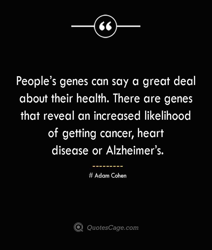 Adam Cohen Quotes about Alzheimer