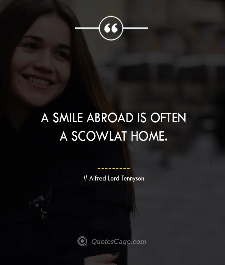 Alfred Lord Tennyson quotes about Smile 1