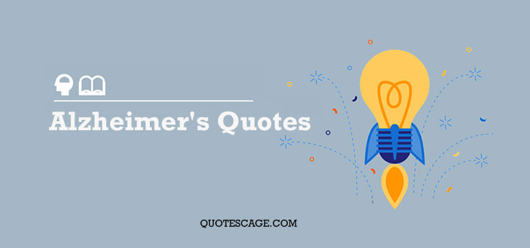 Alzheimers-Quotes