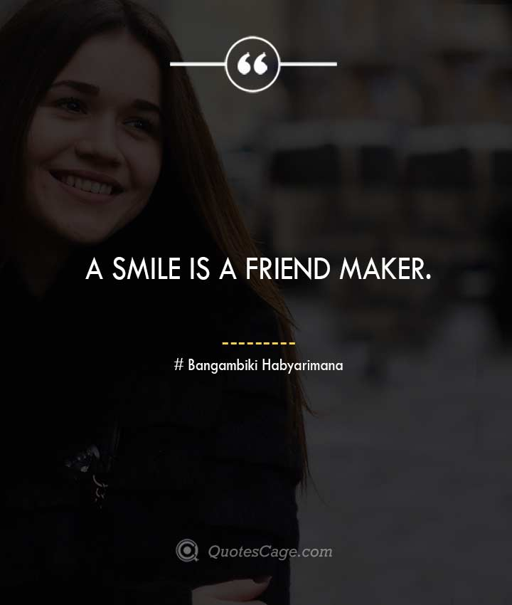 Bangambiki Habyarimana quotes about Smile