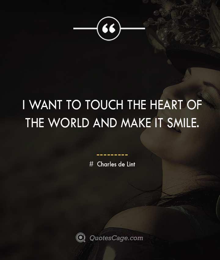 Charles de Lint smile quotes