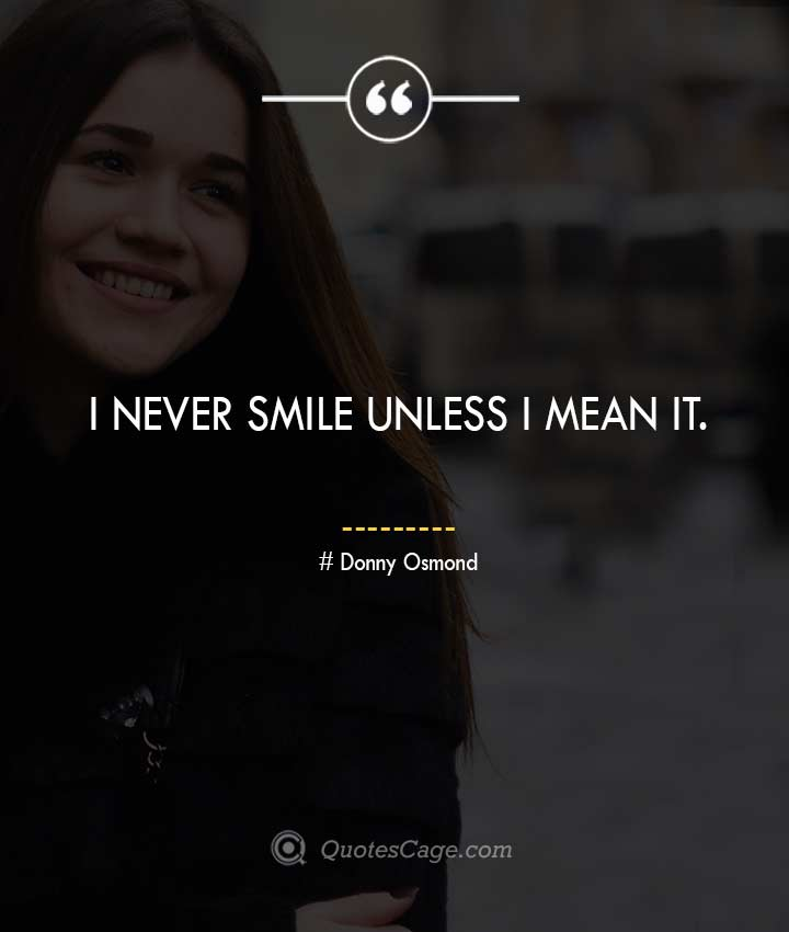 Donny Osmond quotes about Smile 1