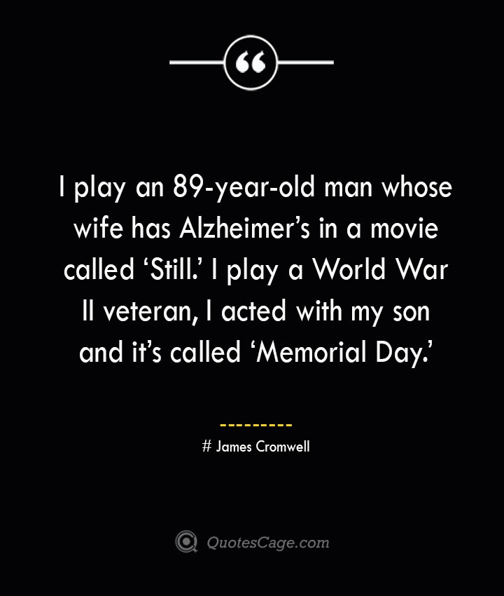 James Cromwell Quotes about Alzheimer