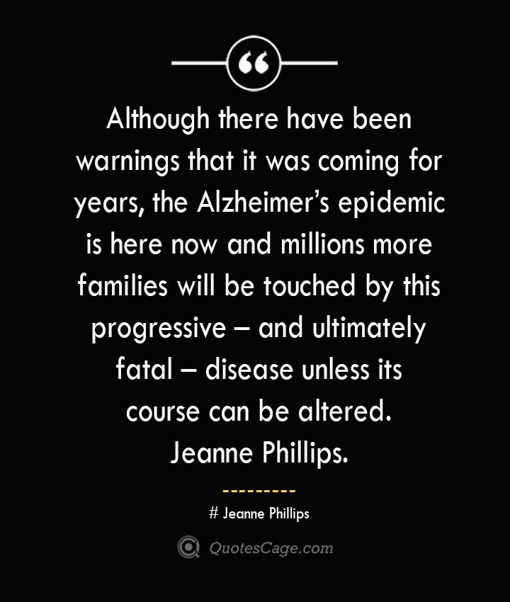 Jeanne Phillips Quotes about Alzheimer