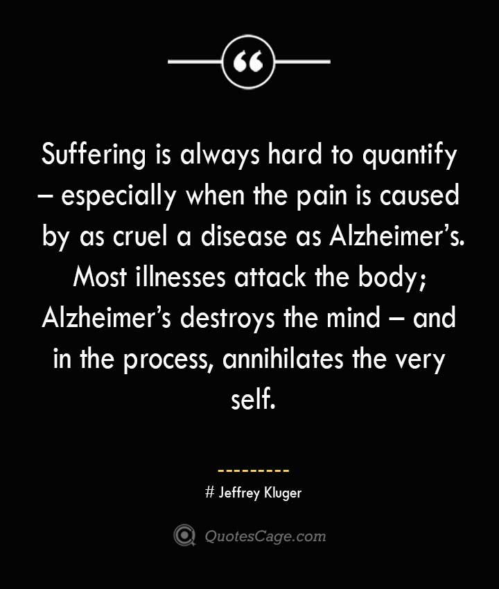 Jeffrey Kluger Quotes about Alzheimer