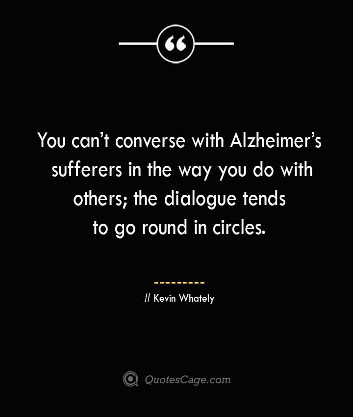 Kevin Whately Quotes about Alzheimer