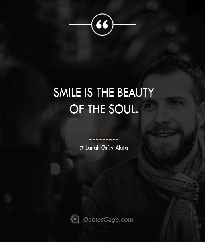 Lailah Gifty Akita quotes about Smile