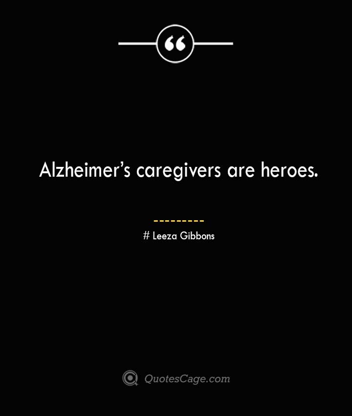 Leeza Gibbons Quotes about Alzheimer