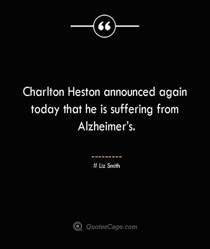 Liz Smith Quotes about Alzheimer