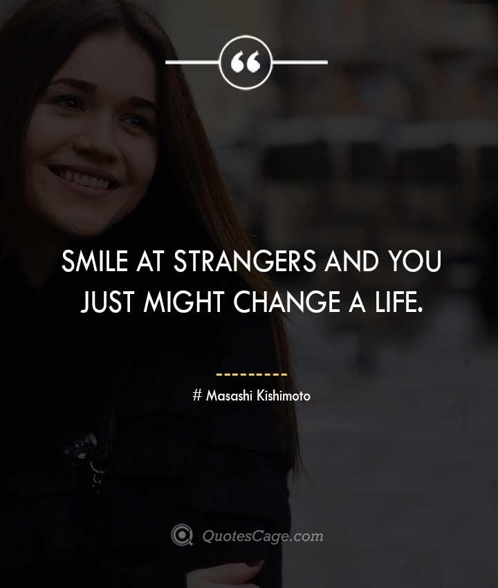 Masashi Kishimoto quotes about Smile