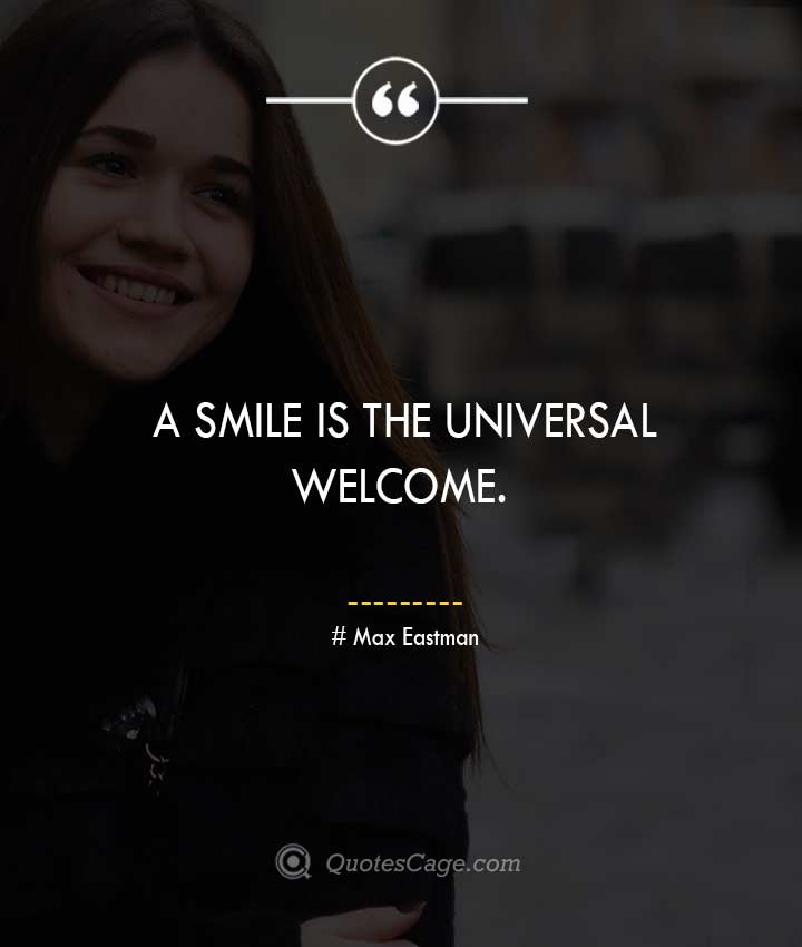Max Eastman quotes about Smile