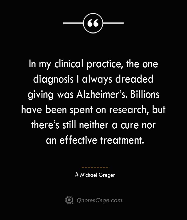 Michael Greger Quotes about Alzheimer