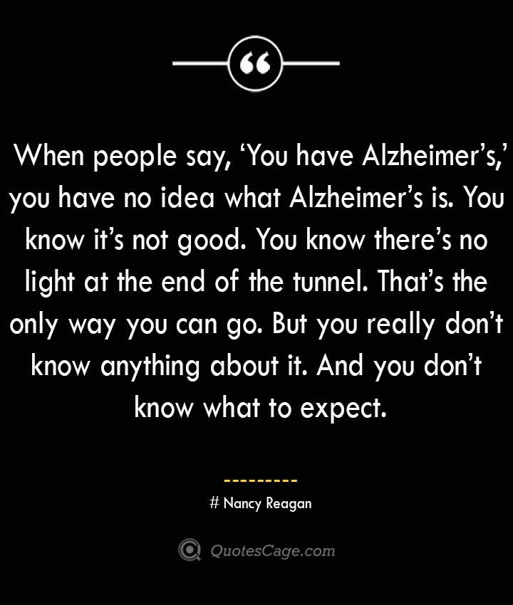 Nancy Reagan Quotes about Alzheimer