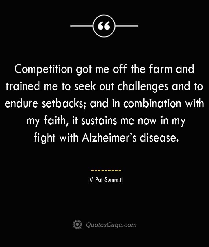 Pat Summitt Quotes about Alzheimer