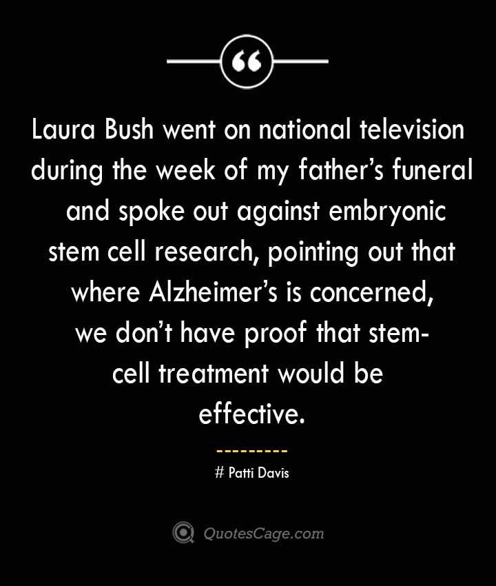 Patti Davis Quotes about Alzheimer