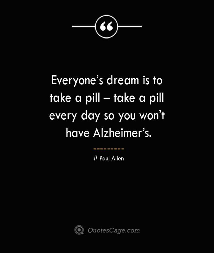 Paul Allen Quotes about Alzheimer