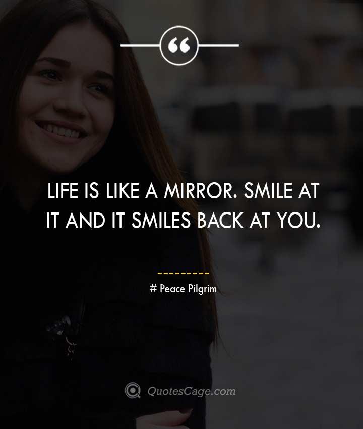 Peace Pilgrim quotes about Smile