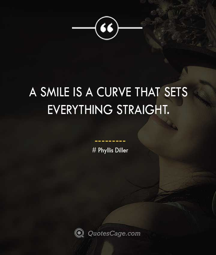 Phyllis Diller smile quotes