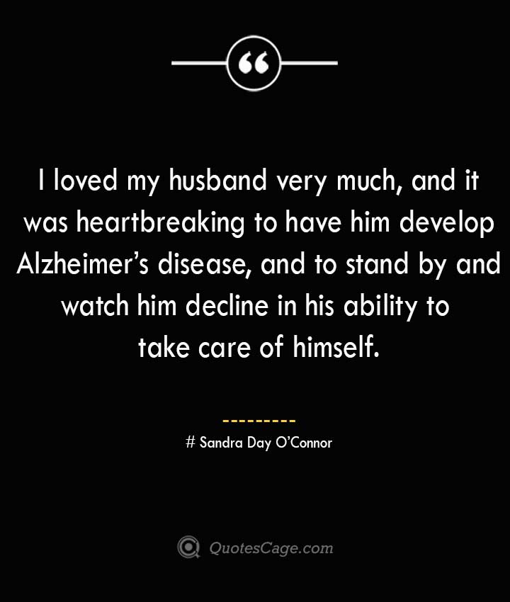 Sandra Day O'Connor Quotes about Alzheimer