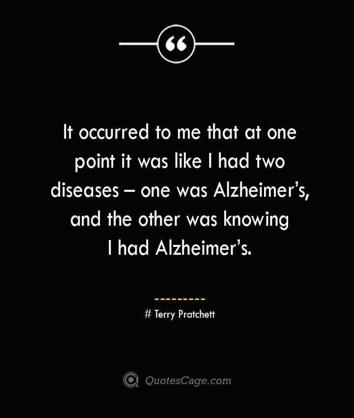 Terry Pratchett Quotes about Alzheimer