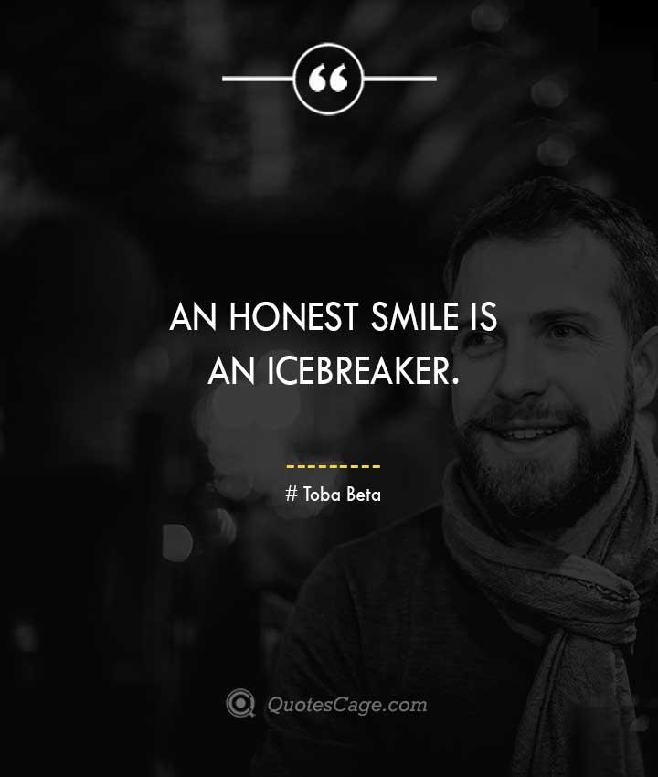 Toba Beta quotes about Smile