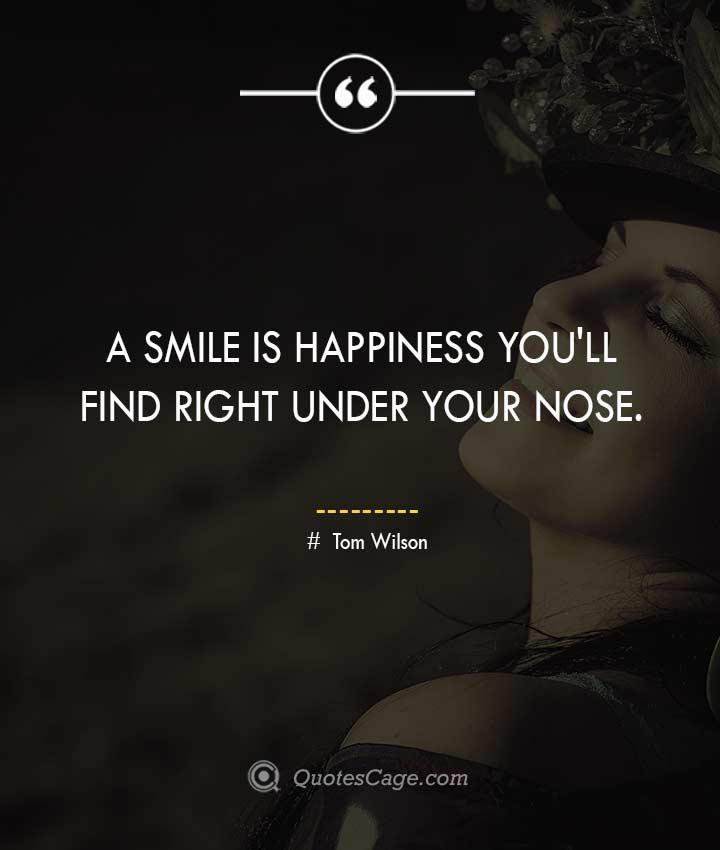 Tom Wilson smile quotes