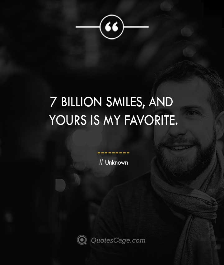 Unknown quotes about Smile 7