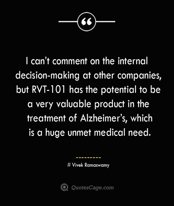 Vivek Ramaswamy Quotes about Alzheimer