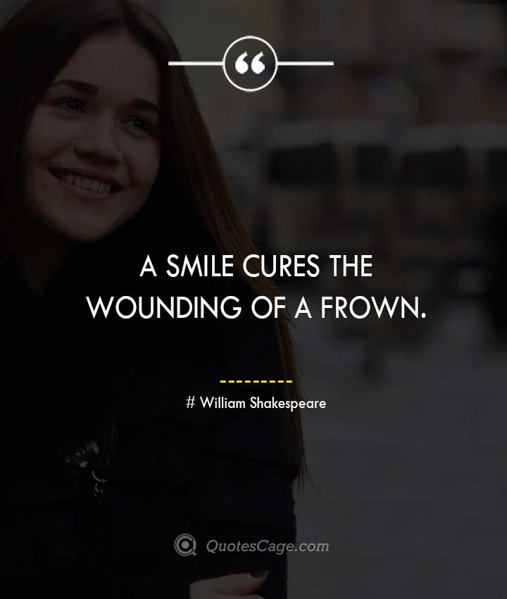 William Shakespeare quotes about Smile
