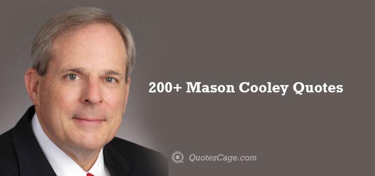 Mason Cooley Quotes