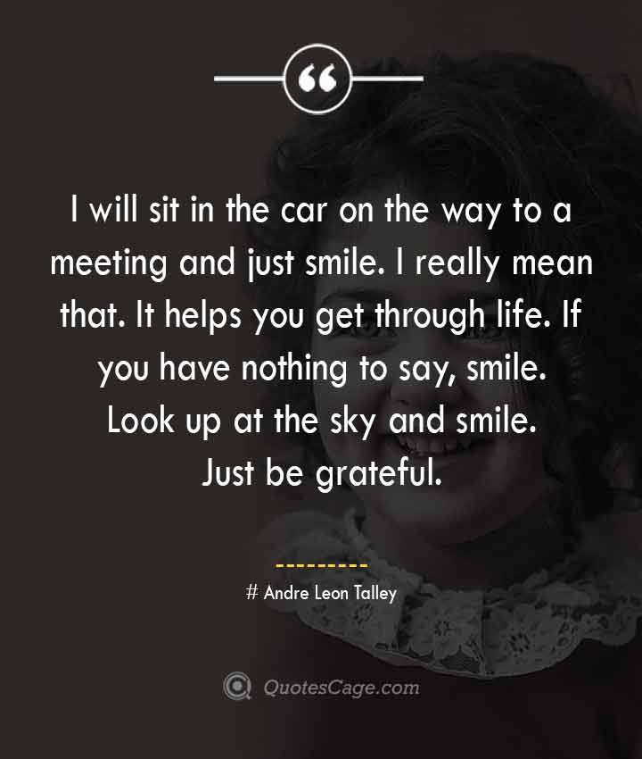 Andre Leon Talley quotes about Smile