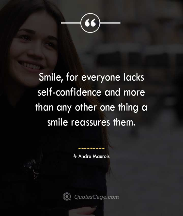 Andre Maurois quotes about Smile