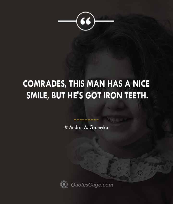 Andrei A. Gromyko quotes about Smile