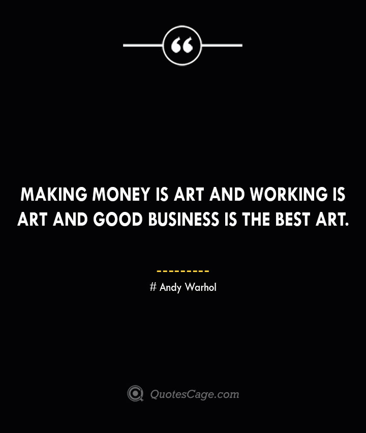 Andy Warhol Quotes about Business