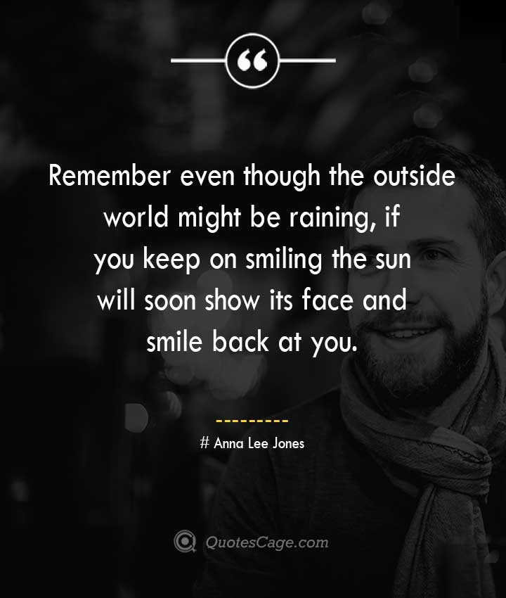 Anna Lee Jones quotes about Smile
