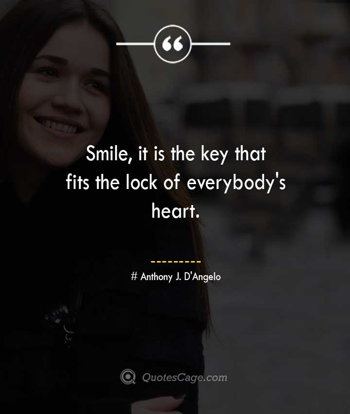 Anthony J. DAngelo quotes about Smile 1