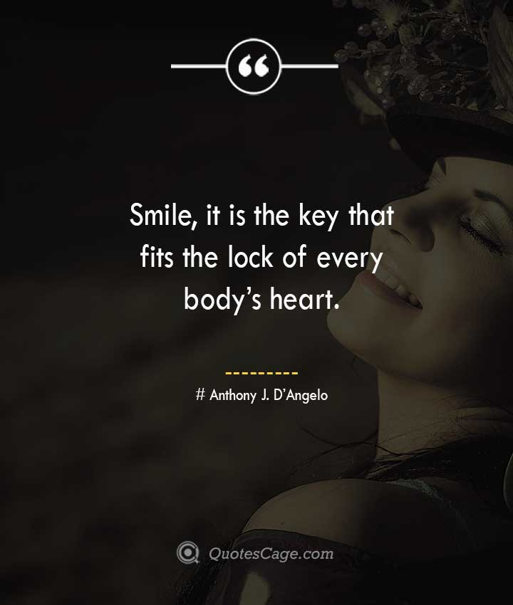 Anthony J. DAngelo quotes about Smile