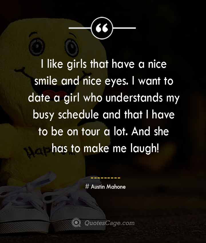 Austin Mahone quotes about Smile