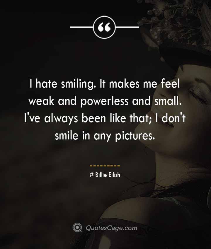 Billie Eilish quotes about Smile 1