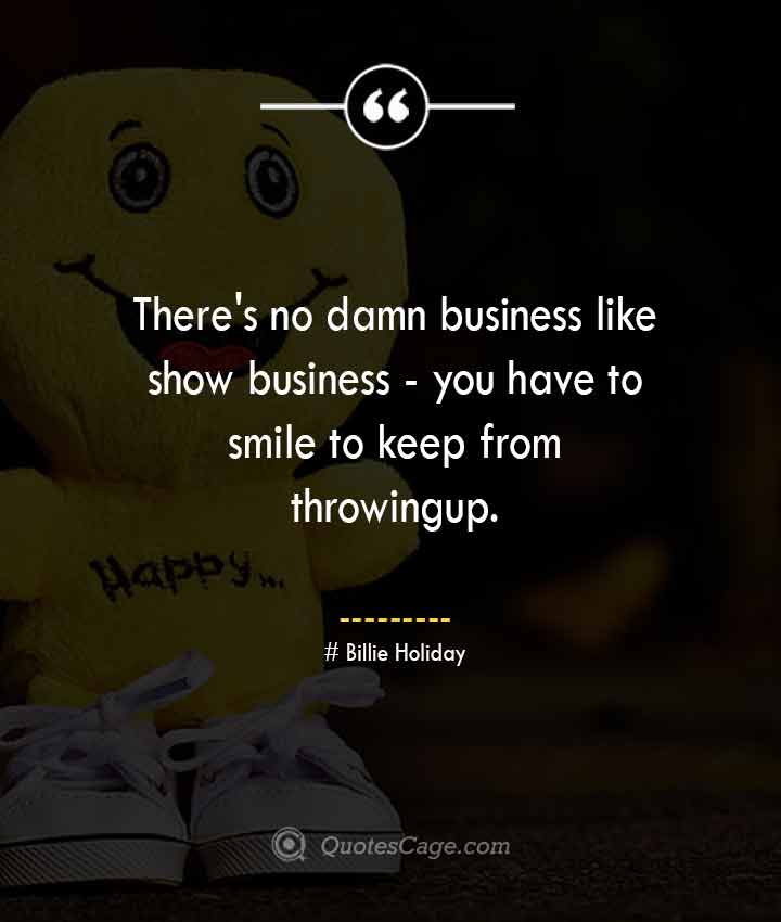 Billie Holiday quotes about Smile
