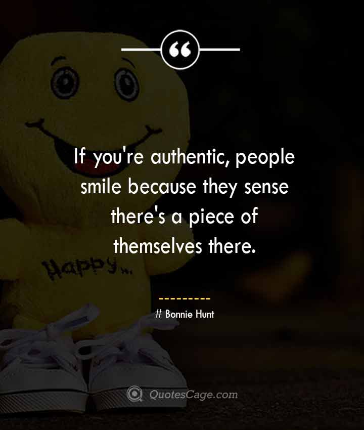 Bonnie Hunt quotes about Smile