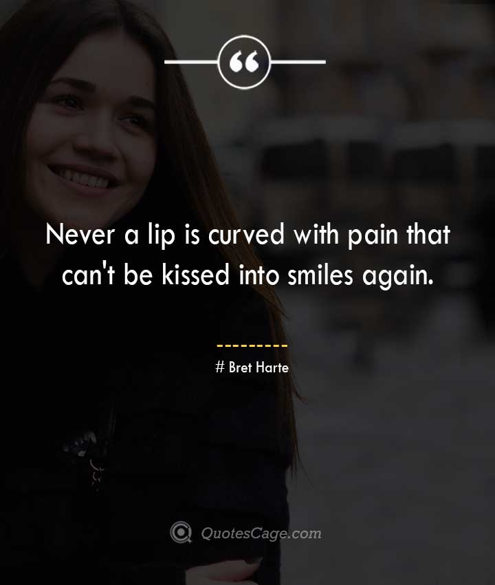 Bret Harte quotes about Smile
