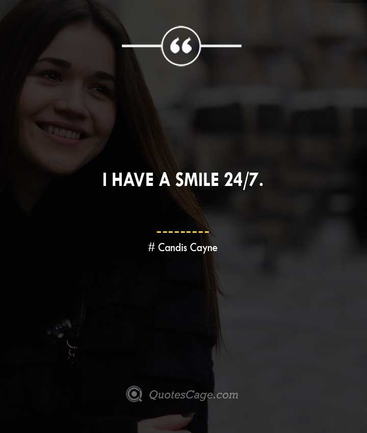 Candis Cayne quotes about Smile