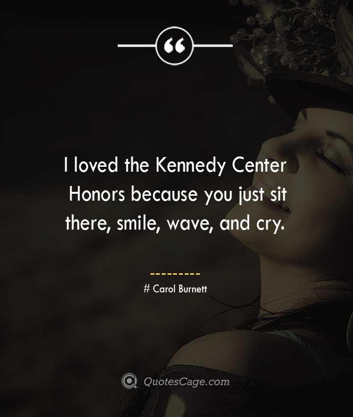 Carol Burnett quotes about Smile