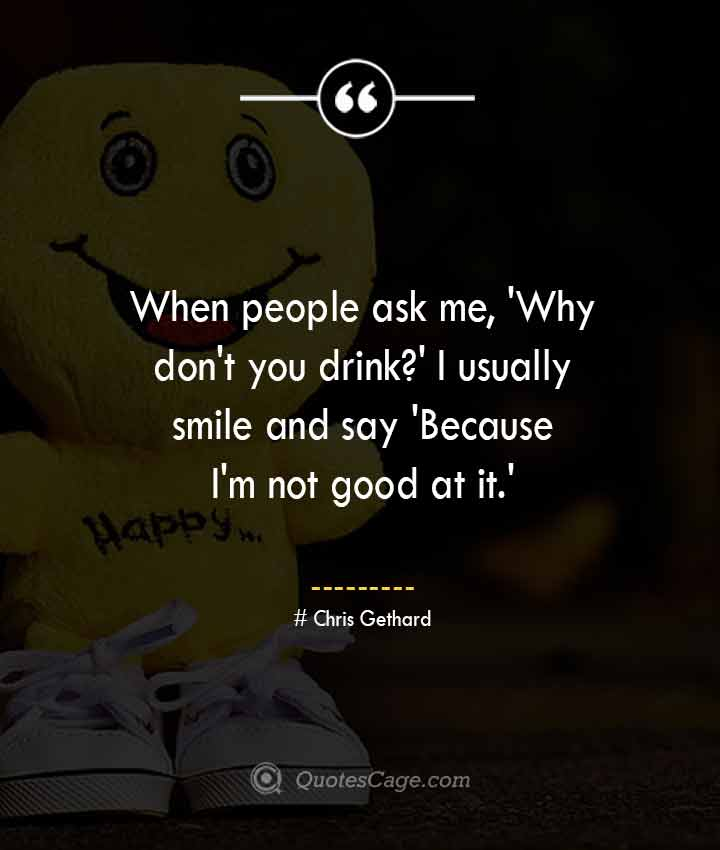 Chris Gethard quotes about Smile