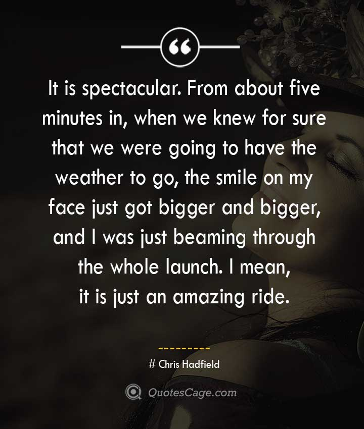 Chris Hadfield quotes about Smile