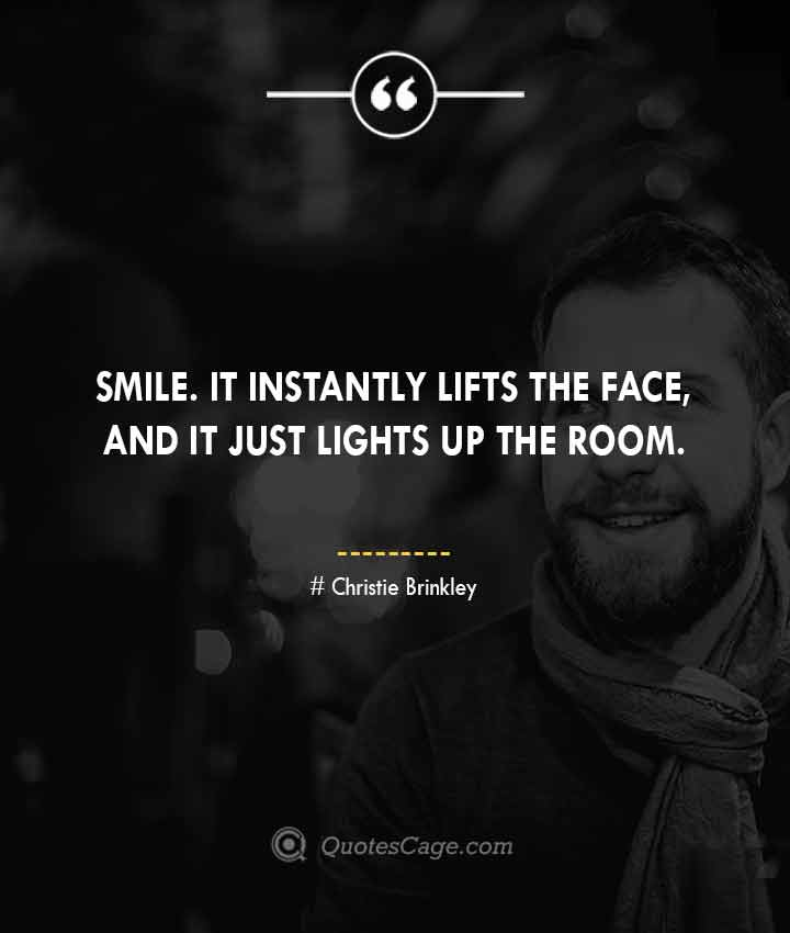 Christie Brinkley quotes about Smile 3